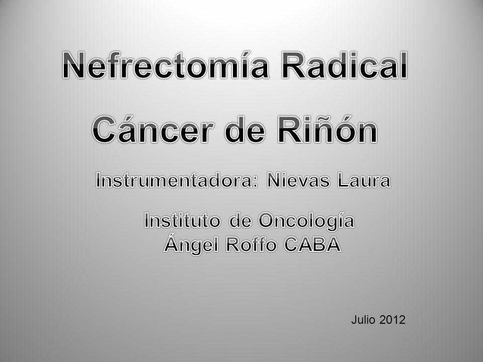 Instrumentadora: Nievas Laura Instituto de Oncología