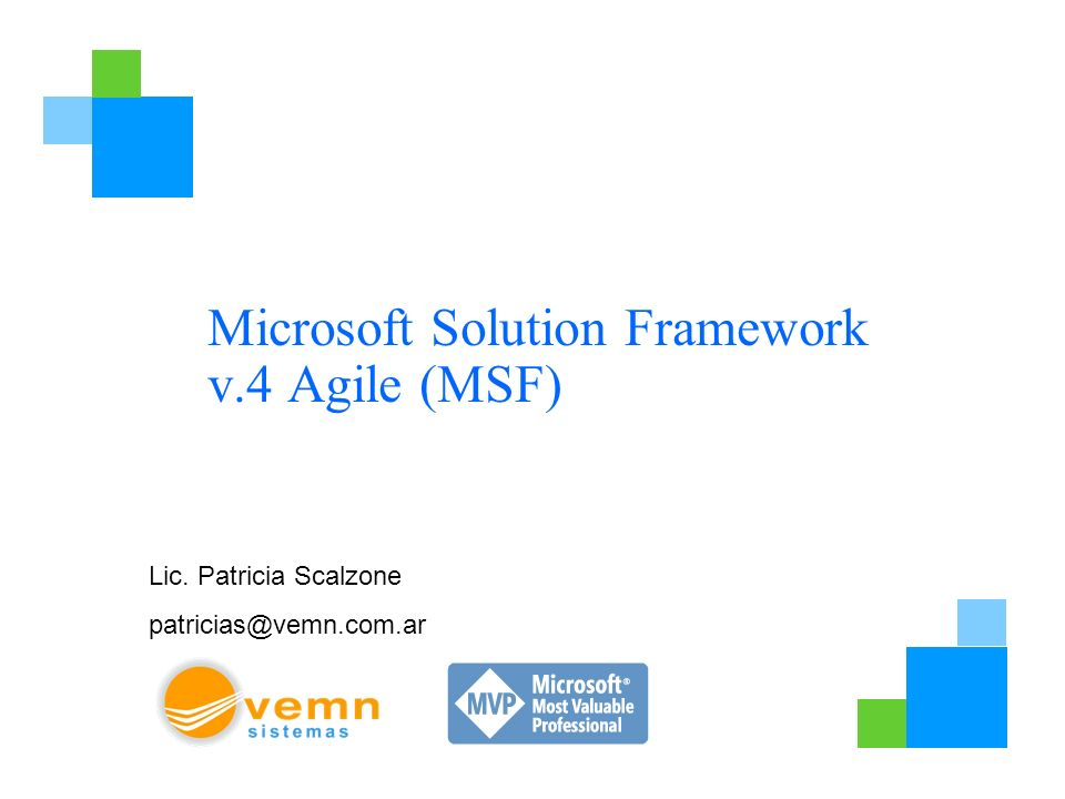 Microsoft Solution Framework v.4 Agile (MSF)