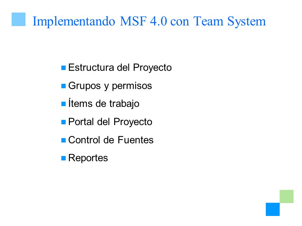 Implementando MSF 4.0 con Team System