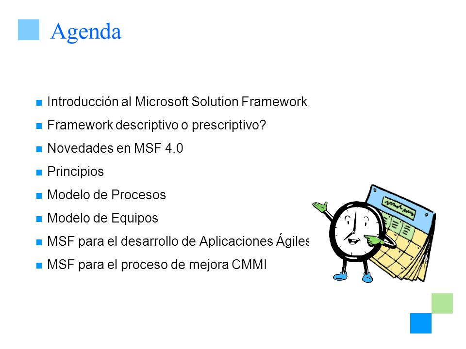 Agenda Introducción al Microsoft Solution Framework