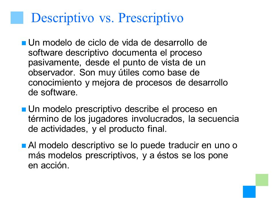 Descriptivo vs. Prescriptivo