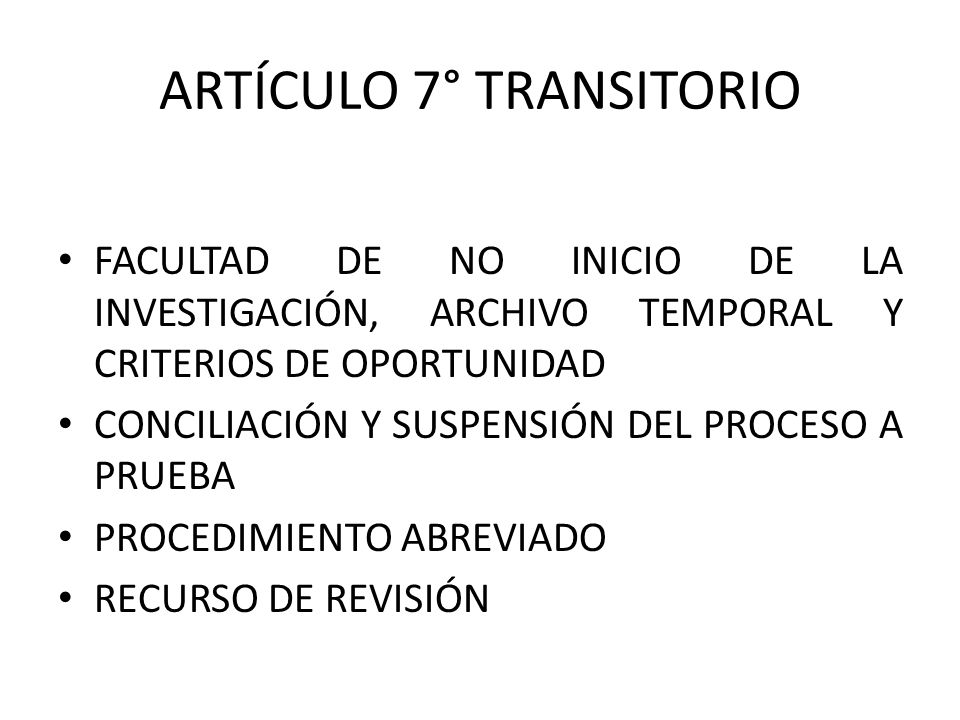 ARTÍCULO 7° TRANSITORIO