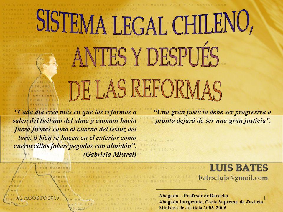 SISTEMA LEGAL CHILENO, ANTES Y DESPUÉS DE LAS REFORMAS LUIS BATES