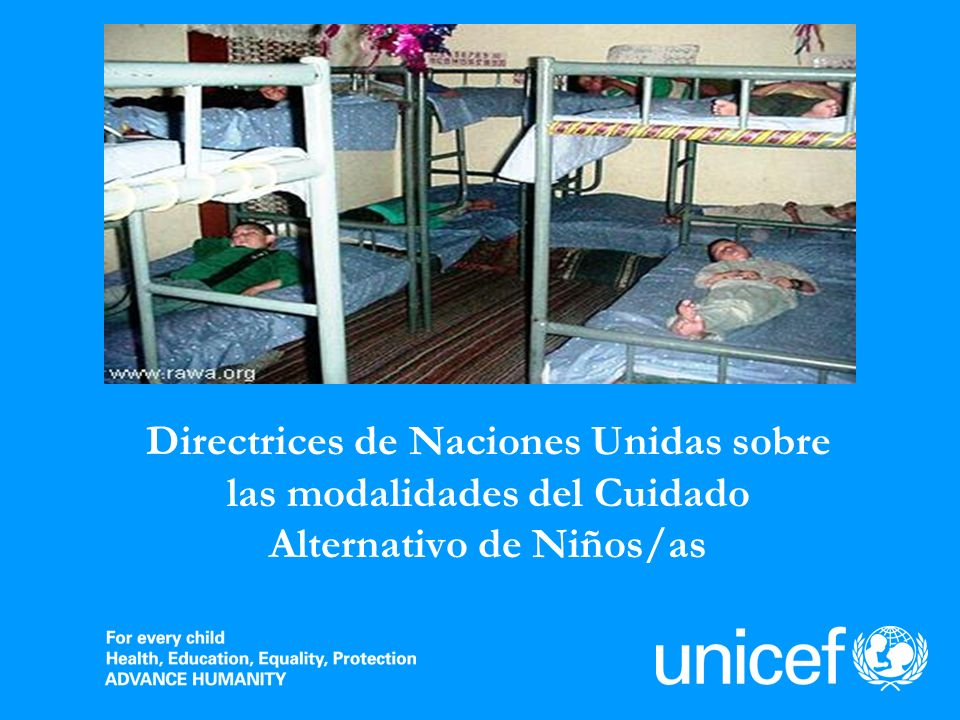 Directrices de Naciones Unidas sobre las modalidades del Cuidado Alternativo de Niños/as