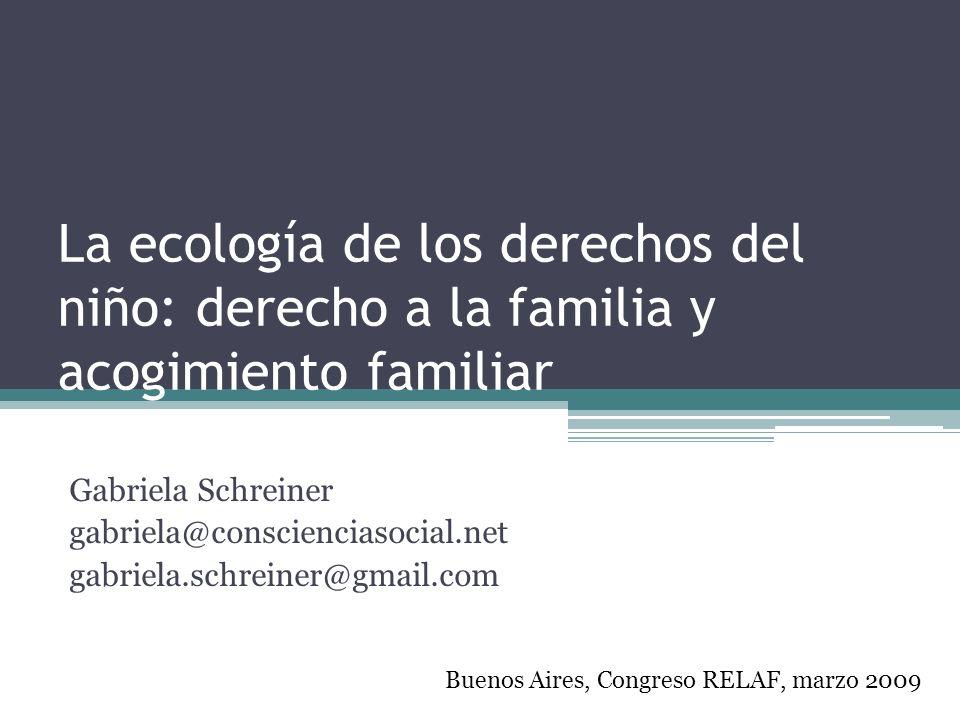 La ecología de los derechos del niño: derecho a la familia y acogimiento familiar
