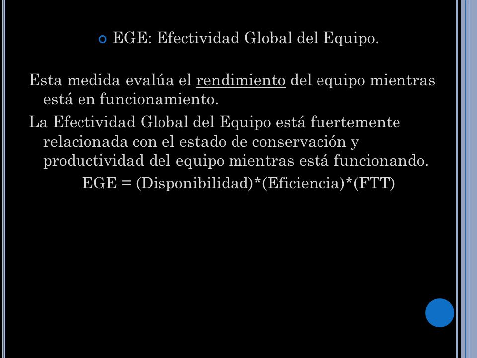 EGE: Efectividad Global del Equipo.