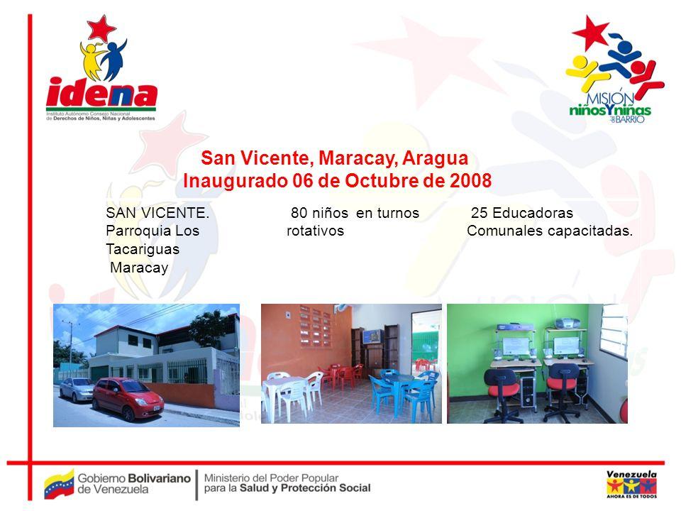 San Vicente, Maracay, Aragua Inaugurado 06 de Octubre de 2008