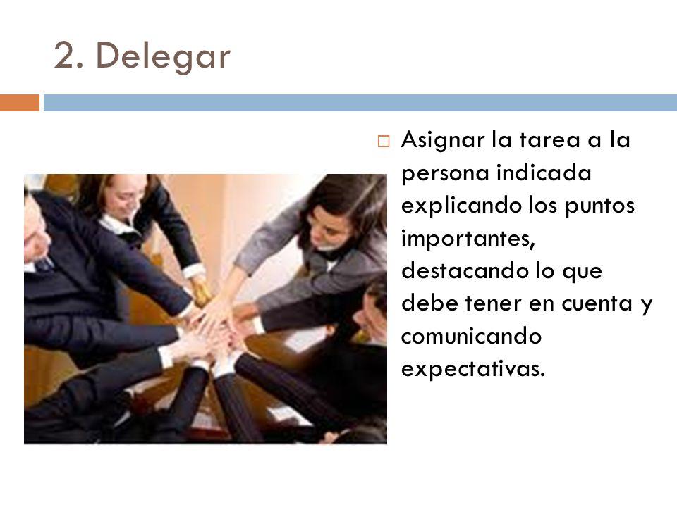 2. Delegar