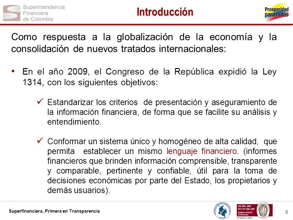 IntroducciónComo respuesta a la globalización de la economía y la consolidación de nuevos tratados internacionales: