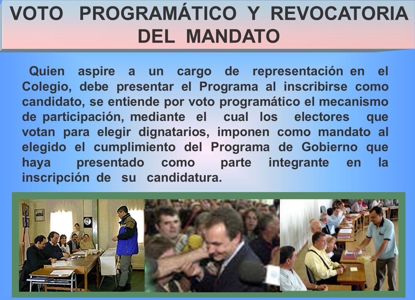 VOTO PROGRAMÁTICO Y REVOCATORIA DEL MANDATO