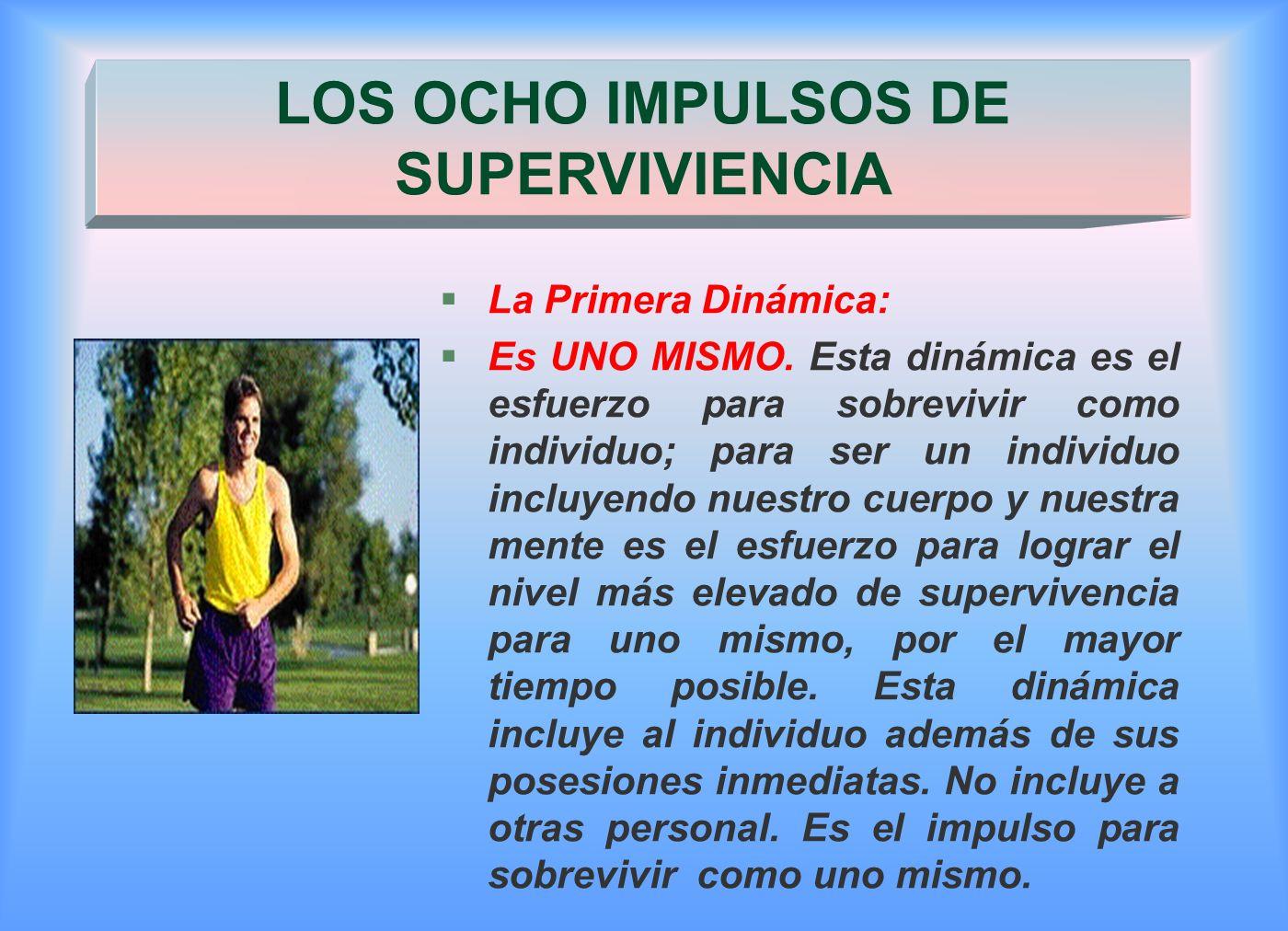 LOS OCHO IMPULSOS DE SUPERVIVIENCIA