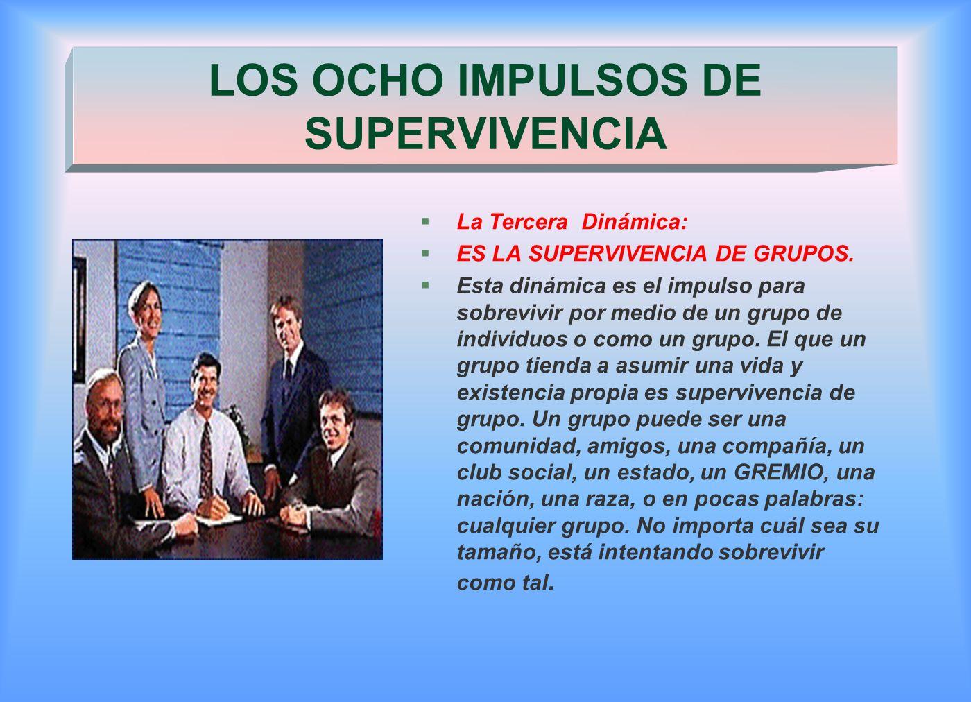 LOS OCHO IMPULSOS DE SUPERVIVENCIA