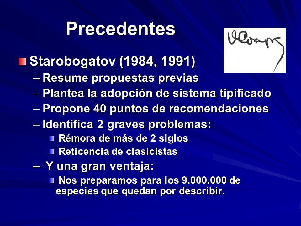 Precedentes Starobogatov (1984, 1991) Resume propuestas previas