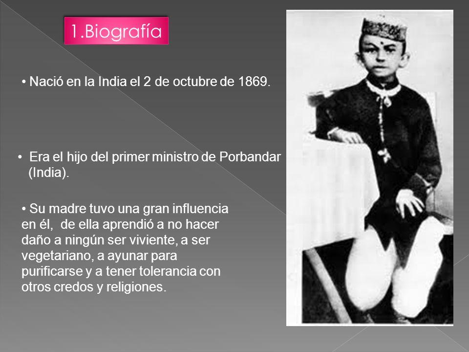 1.Biografía Nació en la India el 2 de octubre de 1869.