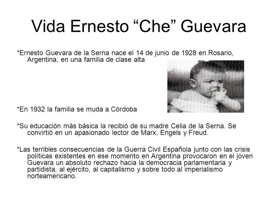 Vida Ernesto Che Guevara