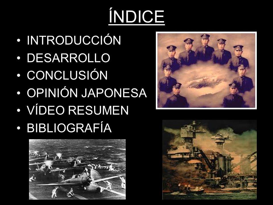 ÍNDICE INTRODUCCIÓN DESARROLLO CONCLUSIÓN OPINIÓN JAPONESA