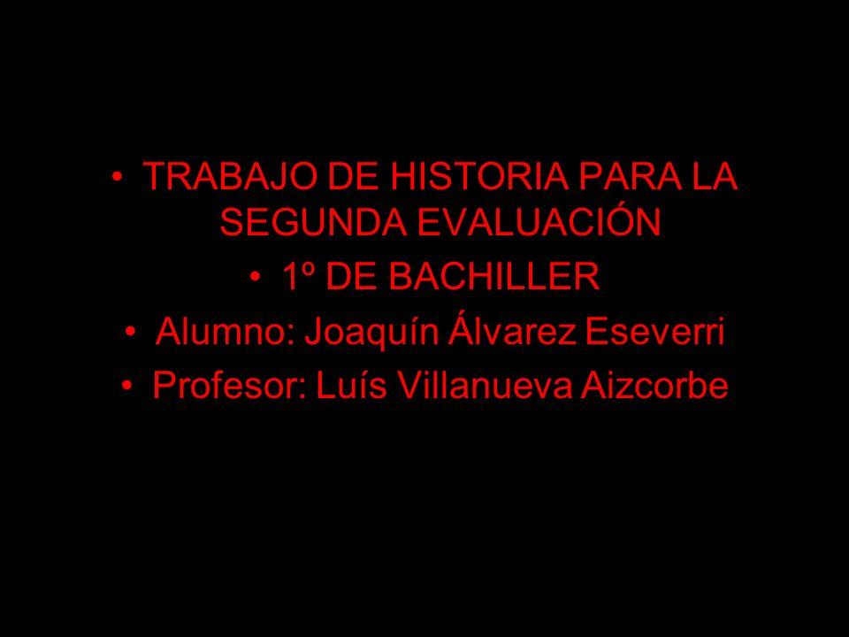 TRABAJO DE HISTORIA PARA LA SEGUNDA EVALUACIÓN 1º DE BACHILLER