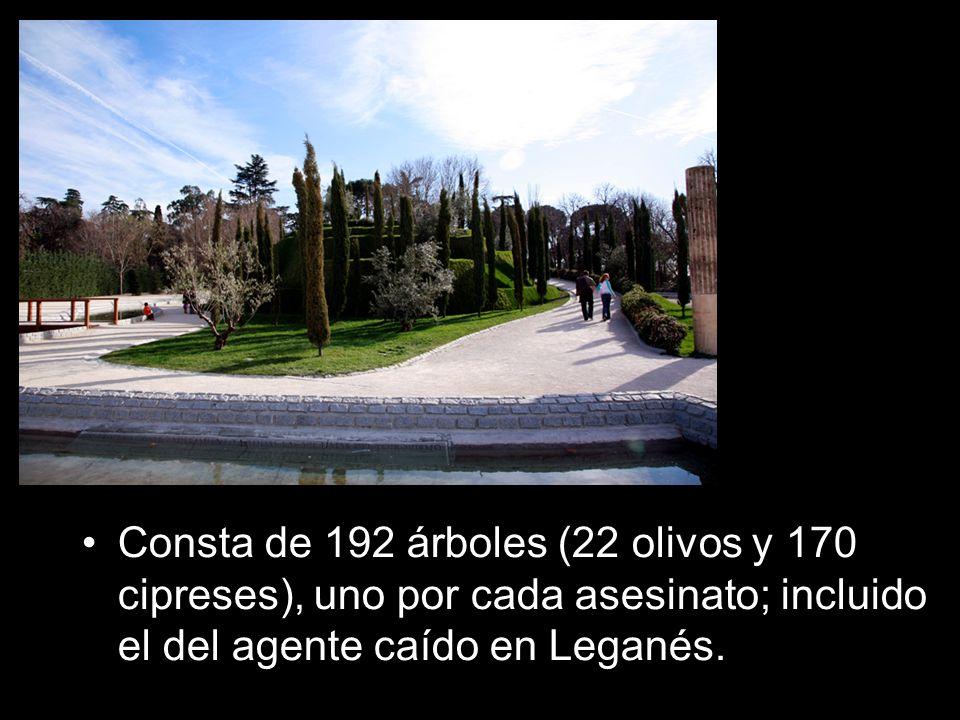 Consta de 192 árboles (22 olivos y 170 cipreses), uno por cada asesinato; incluido el del agente caído en Leganés.