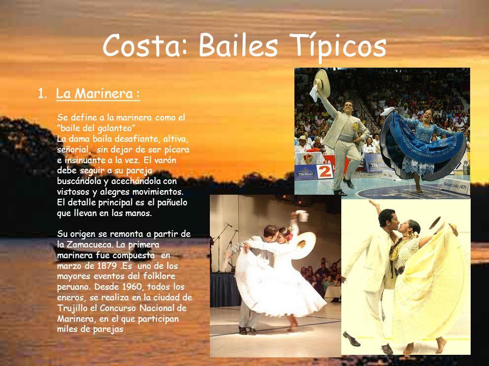 Costa: Bailes Típicos La Marinera :