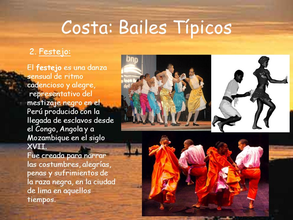 Costa: Bailes Típicos 2. Festejo: