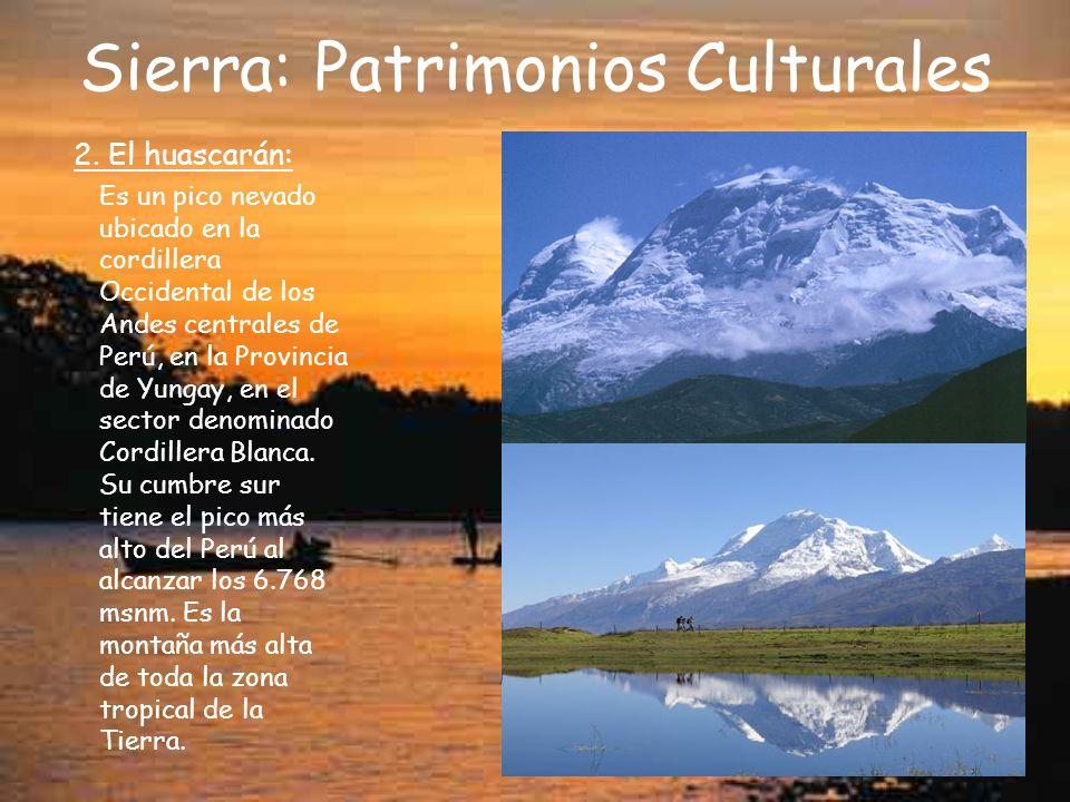 Sierra: Patrimonios Culturales