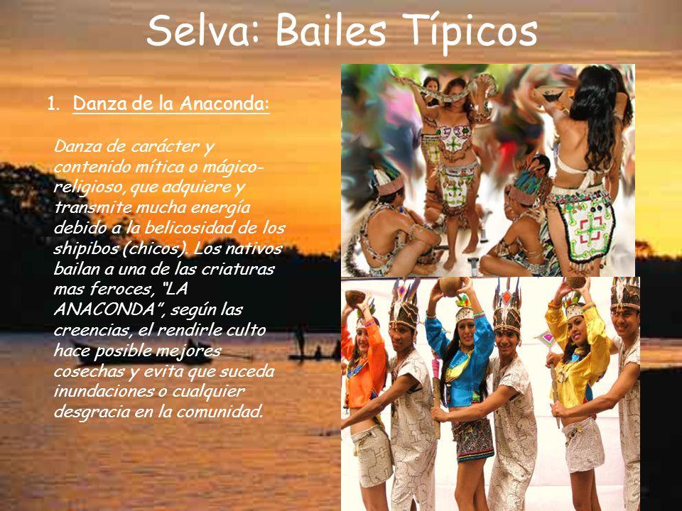 Selva: Bailes Típicos Danza de la Anaconda:
