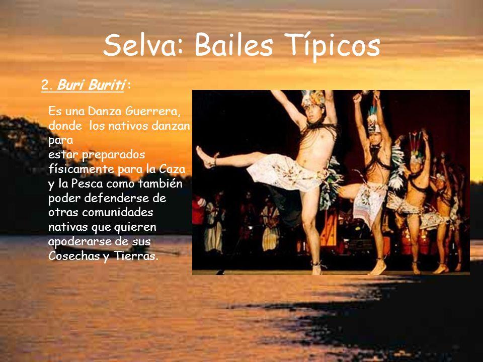 Selva: Bailes Típicos 2. Buri Buriti :