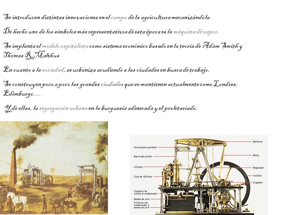 Se introducen distintas innovaciones en el campo de la agricultura mecanizándola.