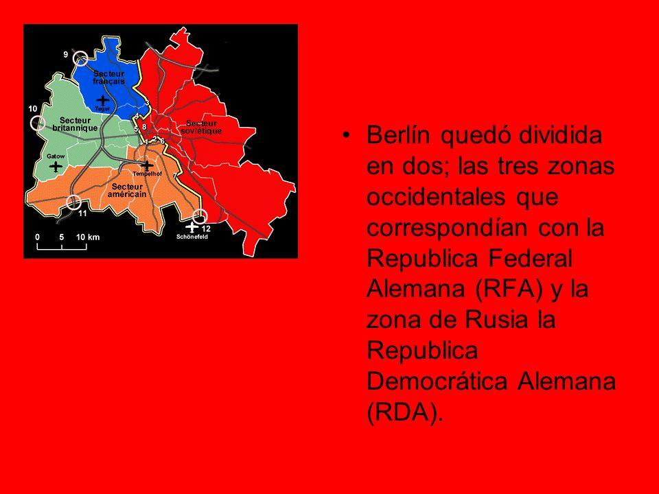Berlín quedó dividida en dos; las tres zonas occidentales que correspondían con la Republica Federal Alemana (RFA) y la zona de Rusia la Republica Democrática Alemana (RDA).