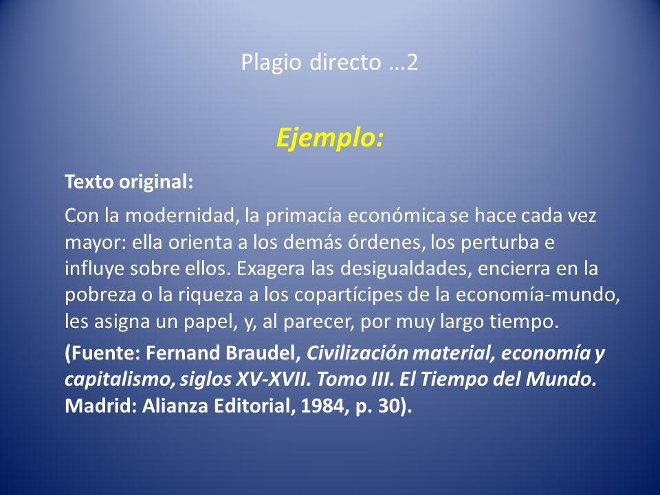 Ejemplo: Texto original: Plagio directo …2