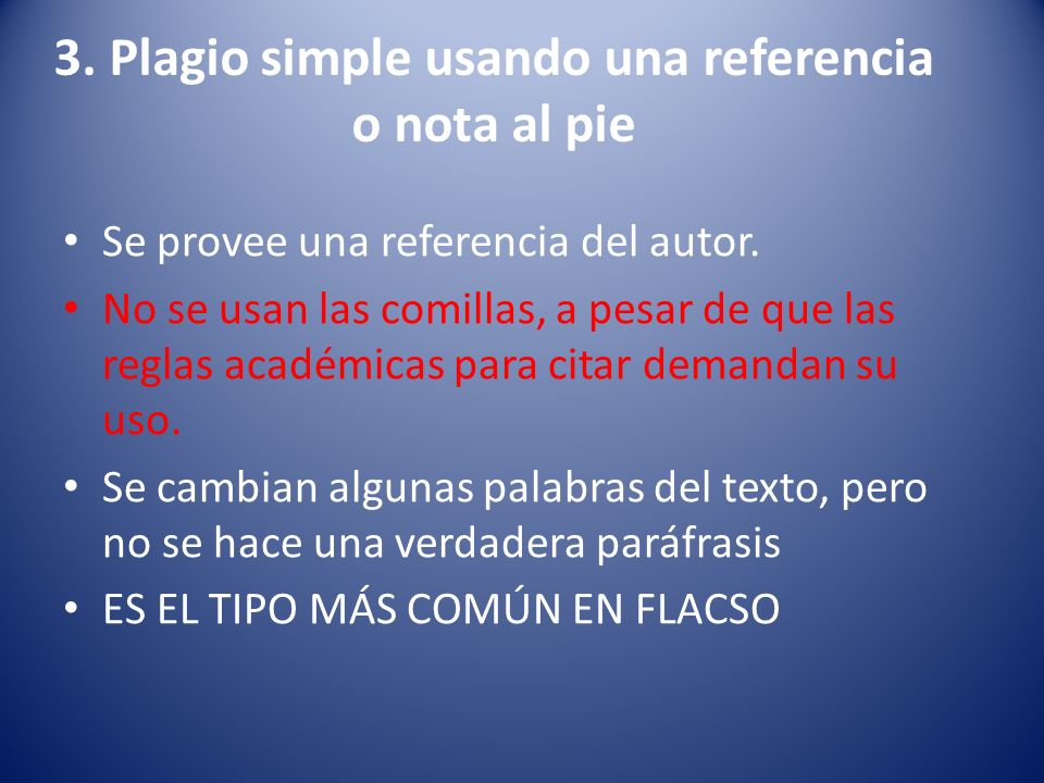 3. Plagio simple usando una referencia o nota al pie