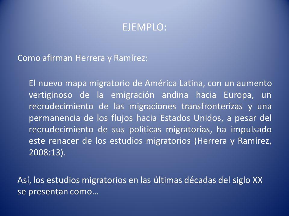 u EJEMPLO: Como afirman Herrera y Ramírez: