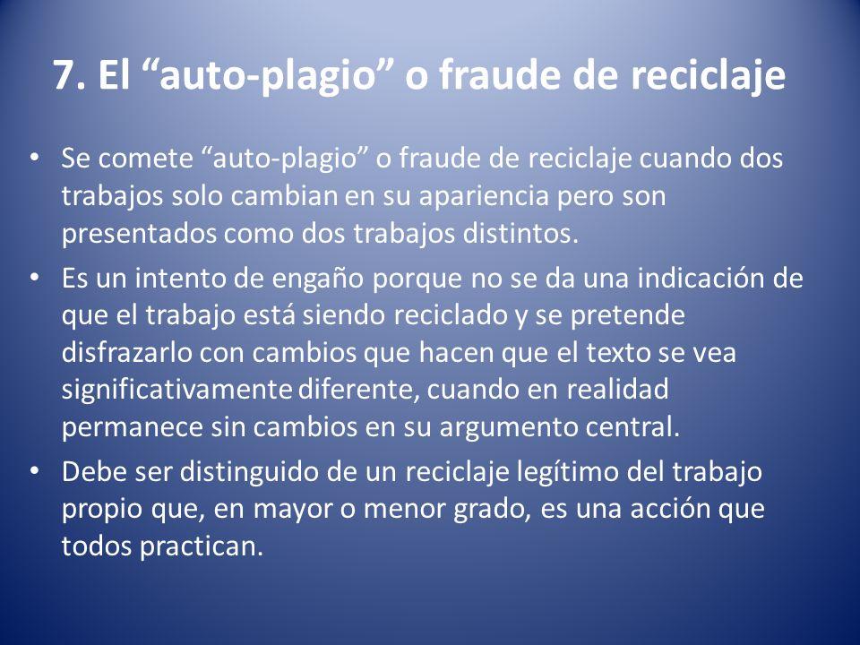 7. El auto-plagio o fraude de reciclaje