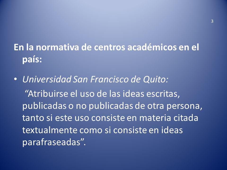 En la normativa de centros académicos en el país: