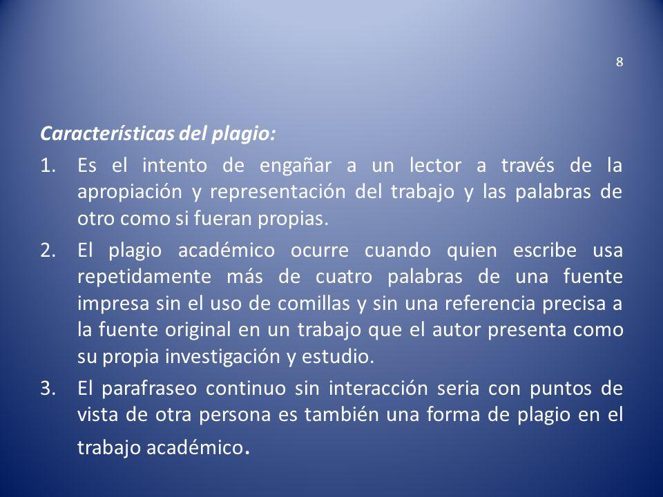 Características del plagio: