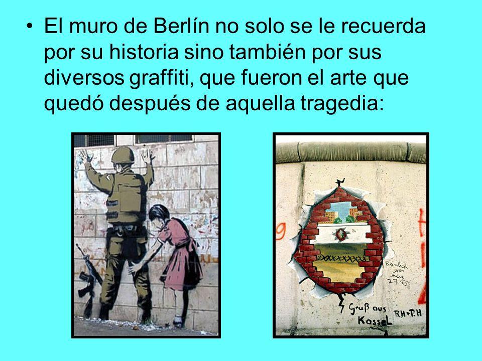 El muro de Berlín no solo se le recuerda por su historia sino también por sus diversos graffiti, que fueron el arte que quedó después de aquella tragedia: