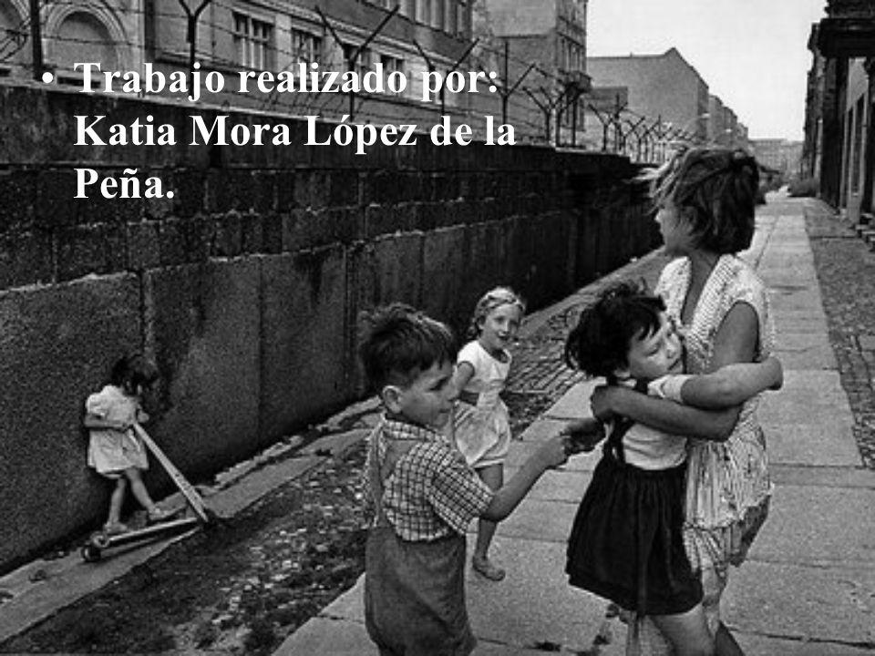 Trabajo realizado por: Katia Mora López de la Peña.