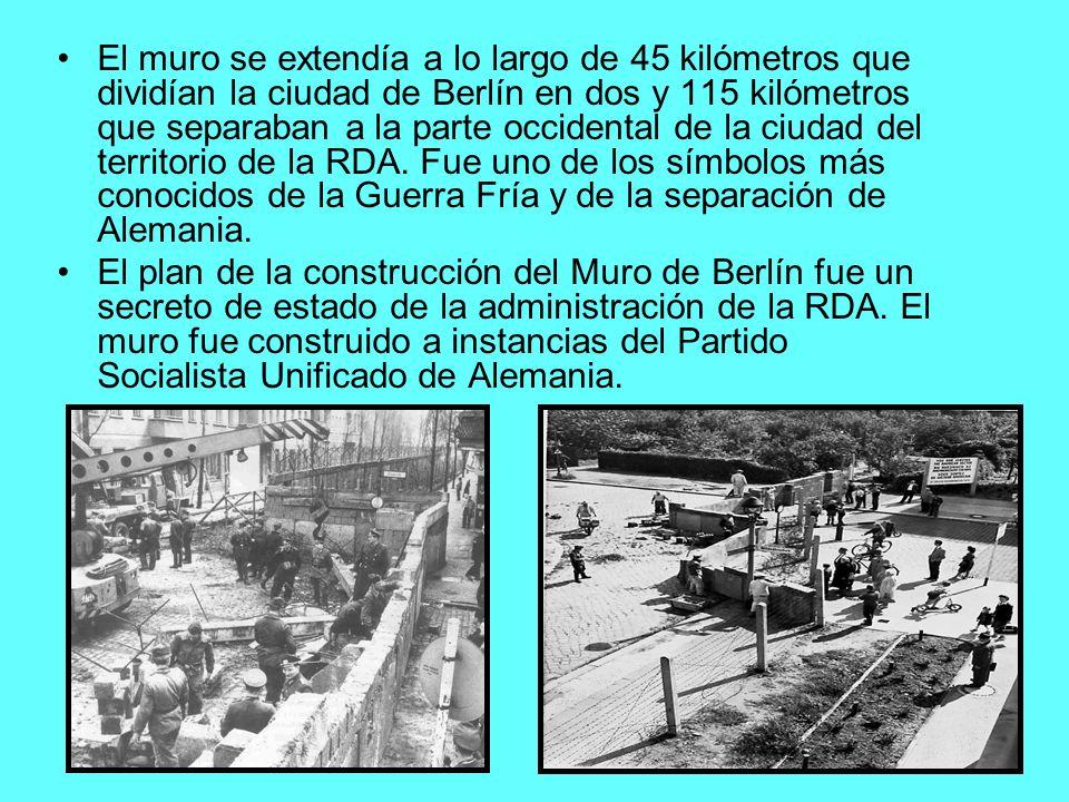 El muro se extendía a lo largo de 45 kilómetros que dividían la ciudad de Berlín en dos y 115 kilómetros que separaban a la parte occidental de la ciudad del territorio de la RDA. Fue uno de los símbolos más conocidos de la Guerra Fría y de la separación de Alemania.