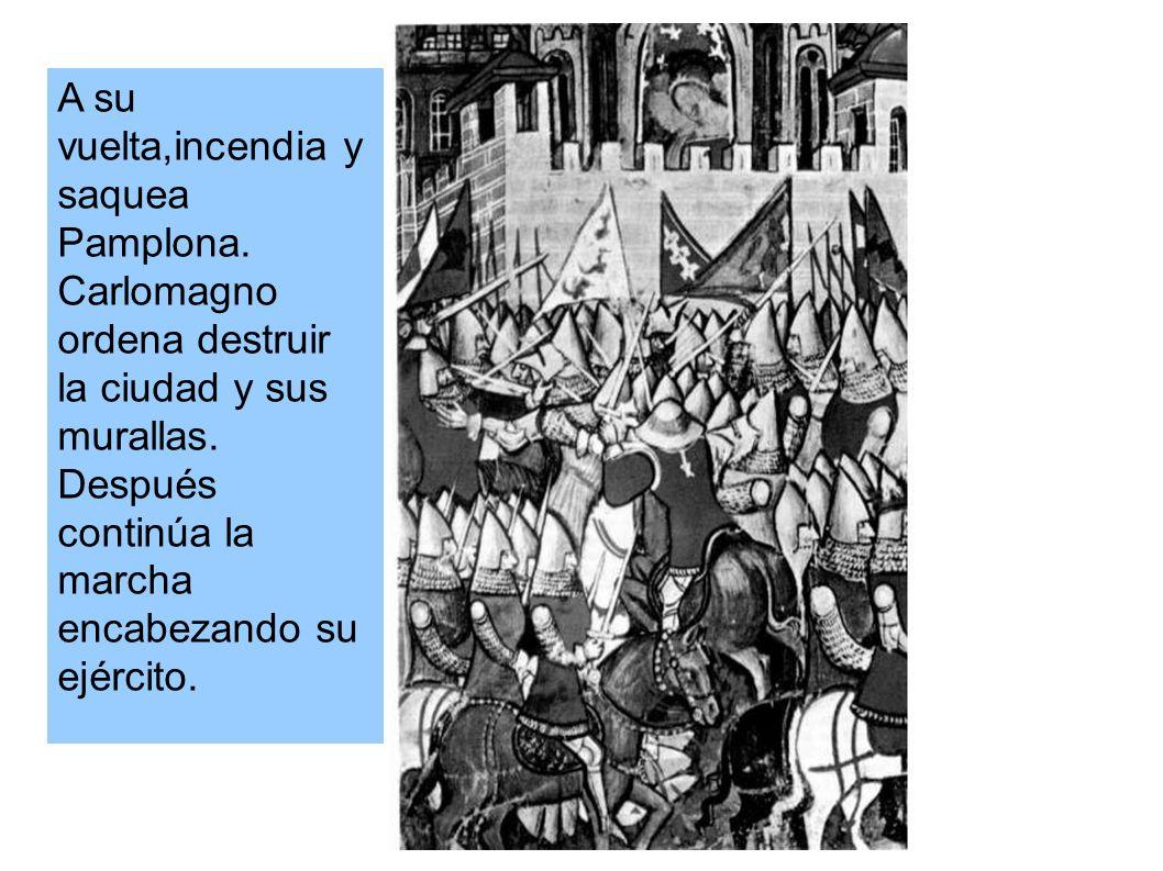 A su vuelta,incendia y saquea Pamplona