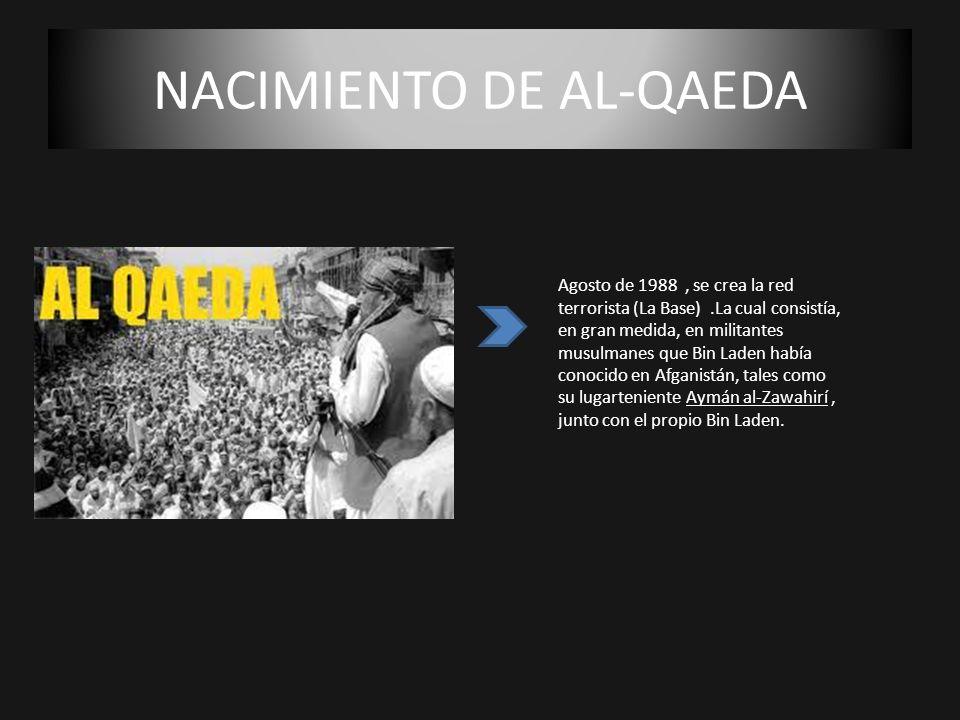 NACIMIENTO DE AL-QAEDA
