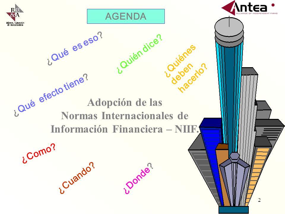 Normas Internacionales de Información Financiera – NIIF.