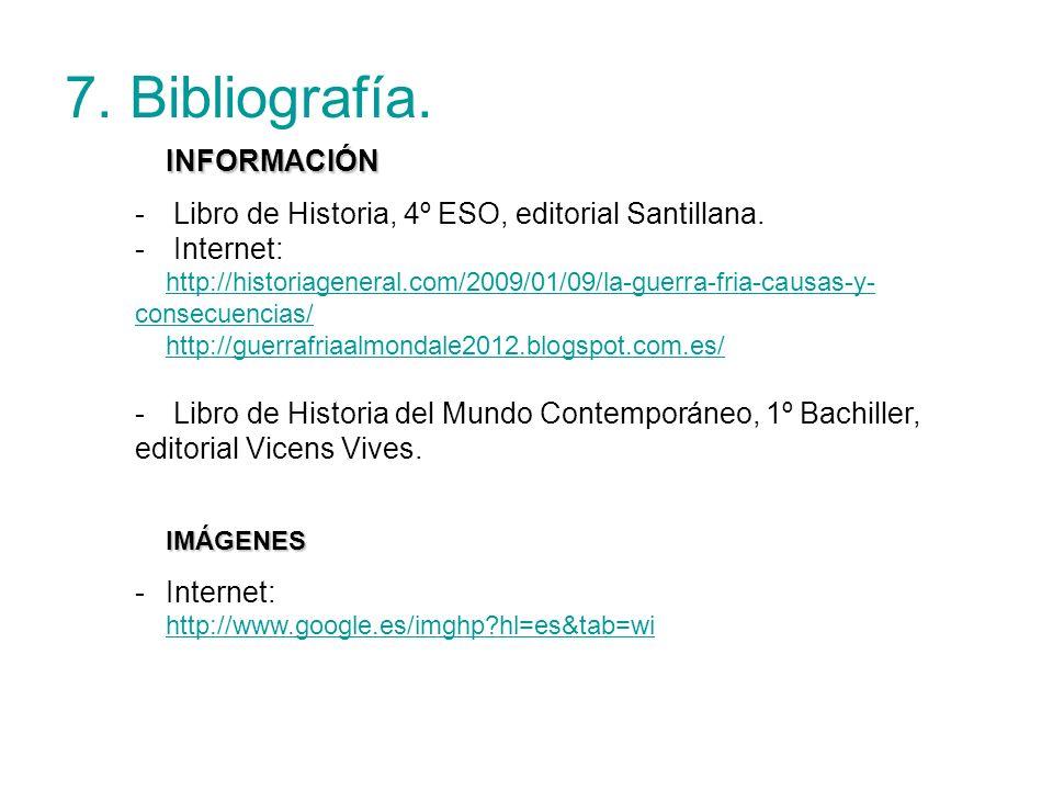 7. Bibliografía. INFORMACIÓN