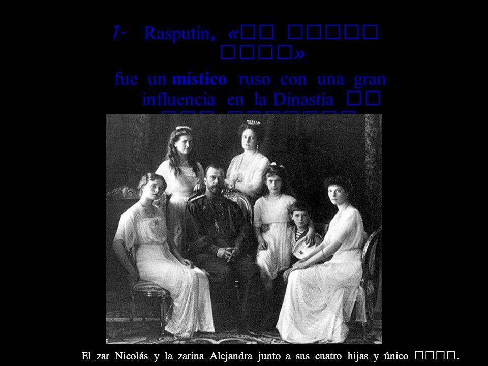 Rasputín, «el Monje Loco»
