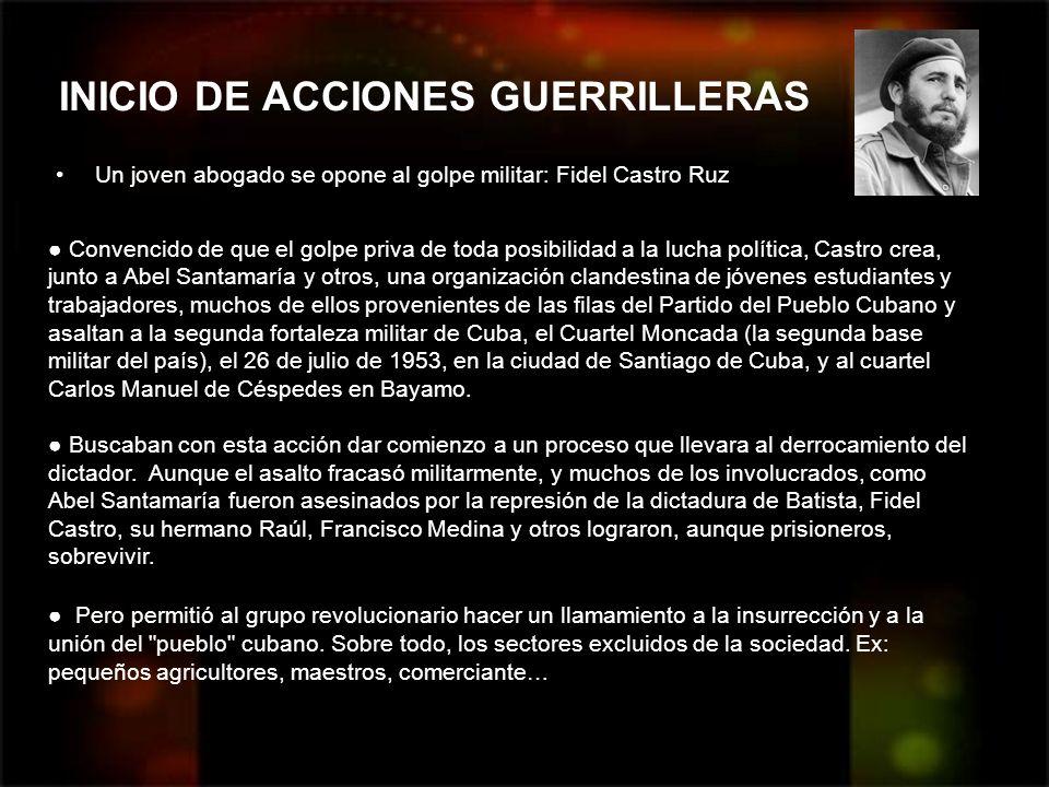 INICIO DE ACCIONES GUERRILLERAS