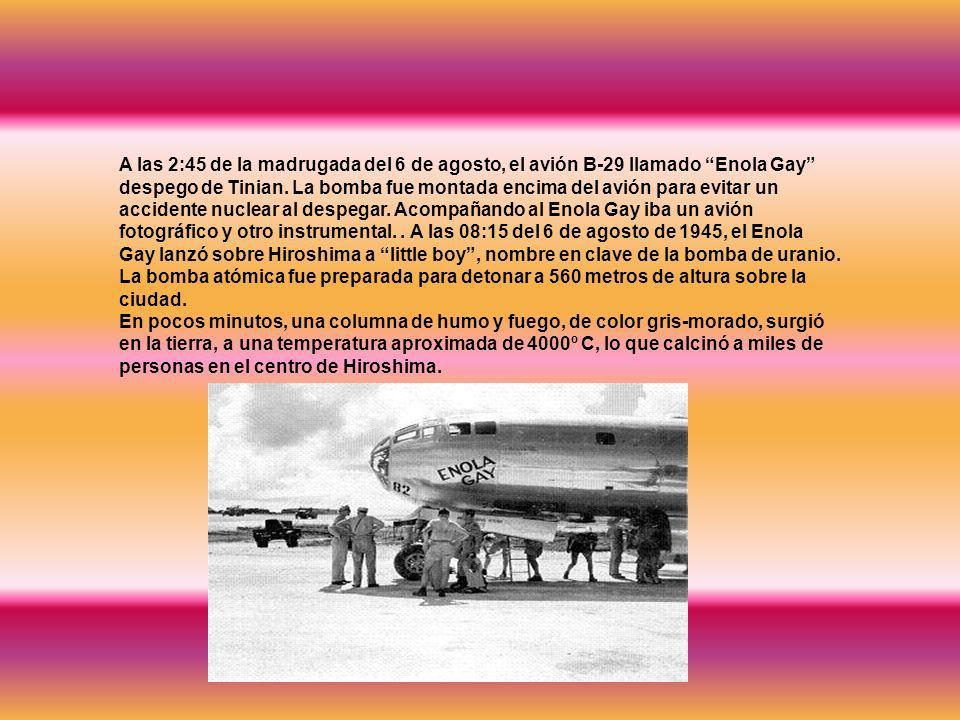 A las 2:45 de la madrugada del 6 de agosto, el avión B-29 llamado Enola Gay despego de Tinian.