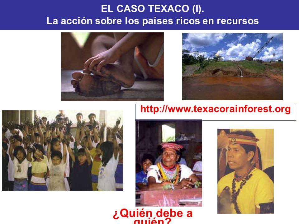 EL CASO TEXACO (I). La acción sobre los países ricos en recursos
