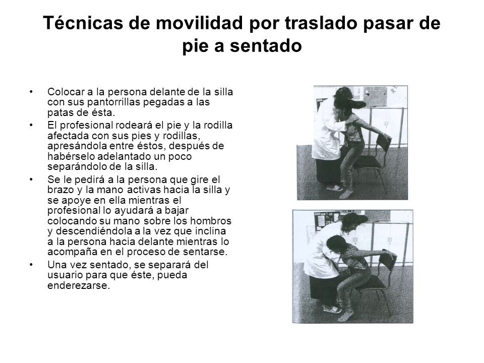 Técnicas de movilidad por traslado pasar de pie a sentado