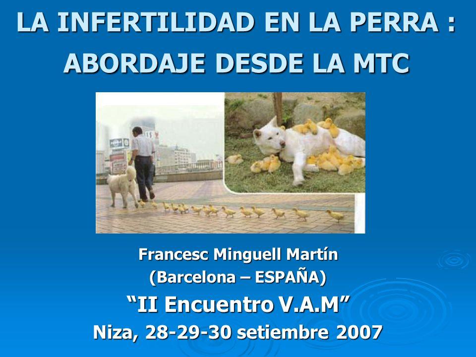 LA INFERTILIDAD EN LA PERRA : ABORDAJE DESDE LA MTC