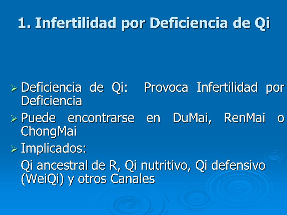 1. Infertilidad por Deficiencia de Qi