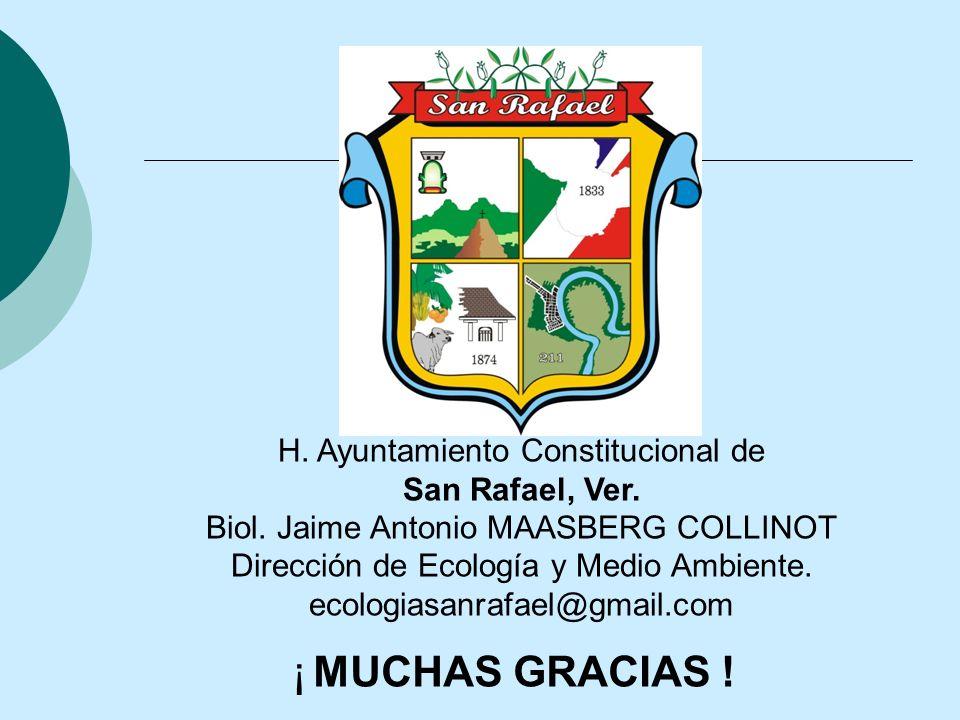 ¡ MUCHAS GRACIAS ! H. Ayuntamiento Constitucional de San Rafael, Ver.